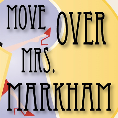 """Clio Cast & Crew Presents: """"Move Over, Mrs. Markham"""" By Ray Cooney"""