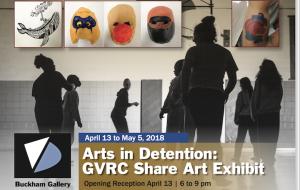 Arts In Detention: GVRC Share Art Exhibit
