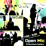 First Friday Open Mic @ Buckham Gallery