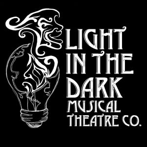 Light in the Dark - Musical Theatre Company