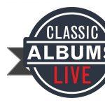 Classic Albums Live: Eagles Hotel California