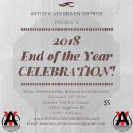 Artistic Visions Enterprise Present 2018 End of the Year Celebration