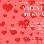 Valentine Musicale presented by St. Cecilia Society of Fllint