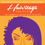 HAIR'itage: The Journey of Sistahs with their Hair