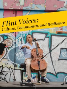 Yo-Yo Ma Flint Voices: Culture, Community, and Resilience