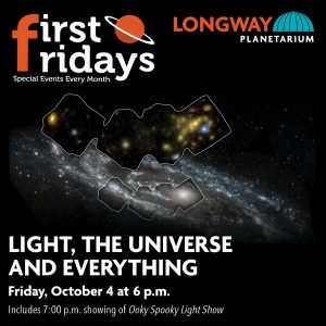 First Fridays: Light, the Universe and Everything