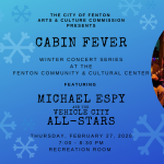 Cabin Fever w/ Mike Espy