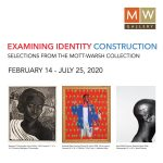 "Exhibit Opening! ""Examining Identity Construction"" at MW Gallery"