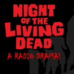 Flint Community Players Presents: Night of the Living Dead A Radio Drama!