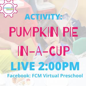 Virtual Preschool: Making Pumpkin Pie In a Cup
