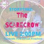 Virtual Preschool: Storytime, The Scarecrow