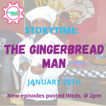 Virtual Preschool: Story Time Gingerbread Man