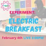 Virtual Programming: Electric Breakfast