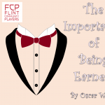 AUDITIONS: FCP The Importance of Being Earnest