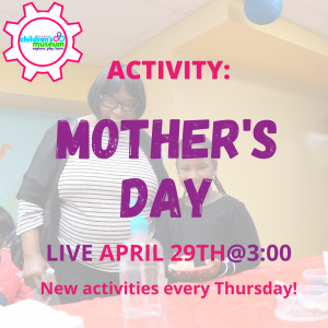 Facebook Live Programming: Mother's Day Activity
