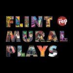 Flint Mural Plays