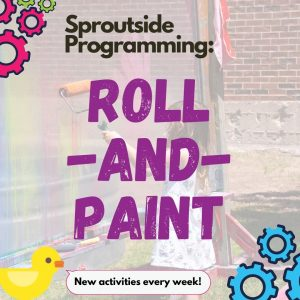 Sproutside Programming: Roll-and-Paint