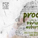Flint Community Players Presents: PROOF
