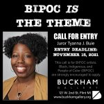 Call for Entry: BIPOC is The Theme