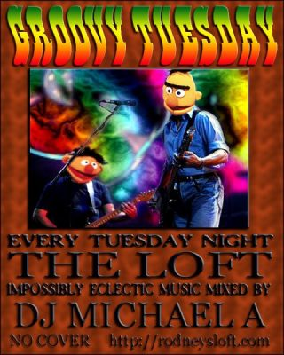 Groovy Tuesday at the Loft With DJ Michael A