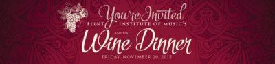 Flint Institute of Music Wine Dinner Benefit