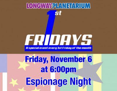 Espionage Night - First Fridays at Longway