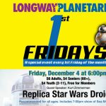 Replica Star Wars Droids - First Fridays at Longway