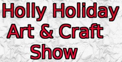 Holly Holiday Art & Craft Show