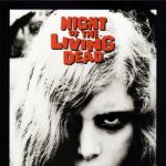 "1968 Classic Film ""NIght of the Living Dead"""
