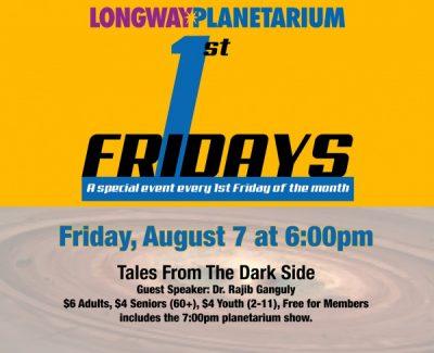 1st Friday's At Longway Planetarium